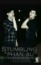 Stumbling °phan au° by phhhhhhhhhhhan
