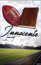 innocente » hs. by paunwrites