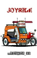 Joyride [18+] OS by trishia_99