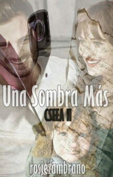 Una Sombra Más | CSEEA II.