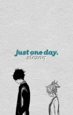[C] Just one day | k.th by ziczaq