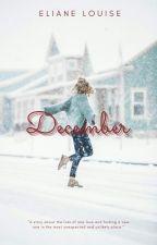 December [ON HOLD] by ElianeLouiseLeroy