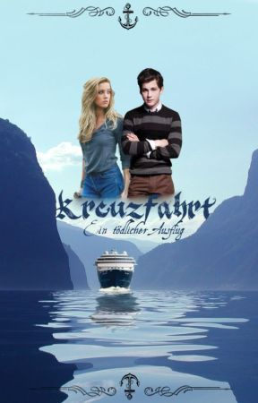Kreuzfahrt- tödlicher Ausflug by Lillysuess