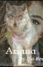 Ariana by Reea_Andreea