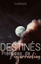 DESTINÉE 1 _ Secrets by -AMANDINE-