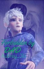 Forbidden By Dad |HICCELSA| by 5UMM3R-L0V3R