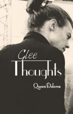 Glee Thoughts || h.s by QueenDolores