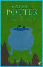 Valerie Potter y el príncipe mestizo (editando) by duffito93