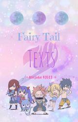 Fairy Tail Texts by NinjaGo_KJLCZ