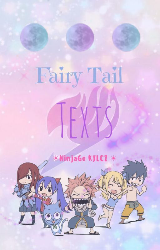 Fairy Tail Texts by NinjaGo_KJLCZ