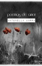 Poemas de amor y desamor by AntonellaBarra152