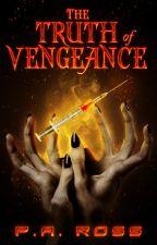 The Truth of Vengeance: Vampire Formula #2 by smiler_rossy