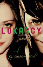 LOKARCY || Tome 1 by LuneDeuxMiel