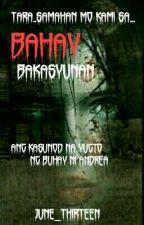 Bahay Bakasyunan(Ang Kasunod Na Yugto Ng Buhay Ni Andrea) by June_Thirteen