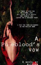 Pureblood Lover by AlysonnWalker