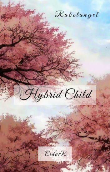 Hybrid Child (Rubelangel)