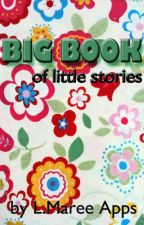 BIG BOOK of little stories by LMareeApps