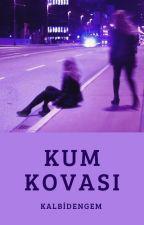 Kum Kovası (LGBT) by KalbiDengem