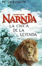 La chica de la leyenda (Las Crónicas de Narnia) by vickyspark