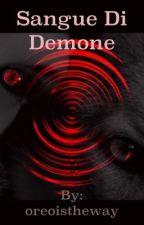 Sangue Di Demone by ThatsDeb