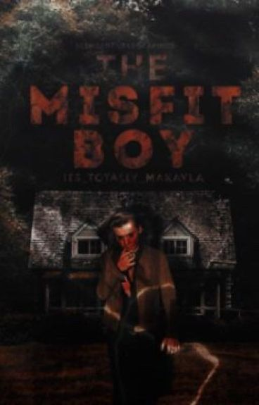 The Misfit Boy by Its_Totally_Makayla