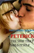 Peterick: The Ship That Sails Itself by FallOutPanic