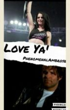 Love Ya by PhenomenalAmbrose