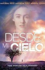 Desde mi cielo by UnaTalArelyllaAsiiNo
