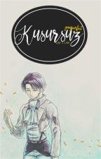 Kusursuz • Riren by yaoisperfect