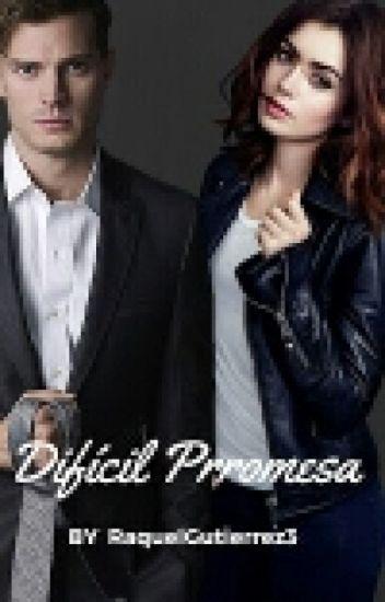 Dificil Promesa(cristian grey y tu )