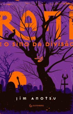 Rani e o Sino da Divisão by JimAnotsu