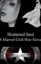 Shattered Soul: A Marvel Civil War Novel by TMNT-Queen