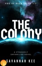The Colony by Ronnielove14