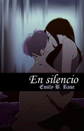 En silencio by EmilyBrokenRose