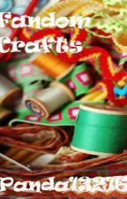 Fandom Crafts by Panda13216