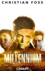 Millennium - Das Jahr der Ankunft by ChrisPraptor