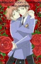 Hikaru and Kaoru: A Love More Than Brothers by Piratekitten