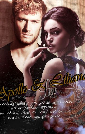 Apollo & Liliana: Sin - with-the-monsters - Wattpad