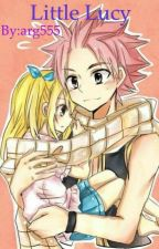 Little Lucy ( a Nalu fanfiction ) *DISCONTINUED TILL FURTHER NOTICE* by arg555