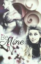 be mine by MagdaLi1