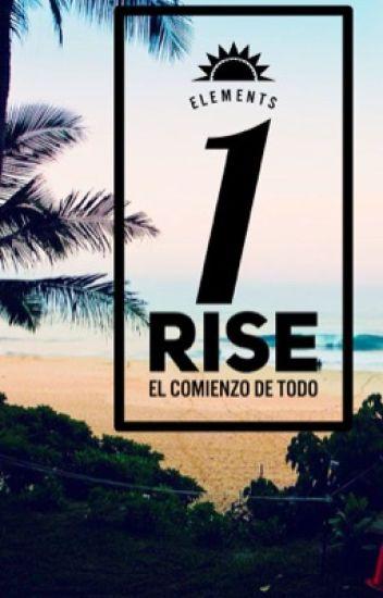 Elements I: Rise [EN EDICIÓN]