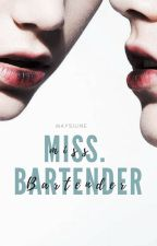 Miss Bartender | On/Off by Maiisy