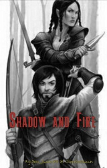 Shadow and Fire (a D&D Tale)