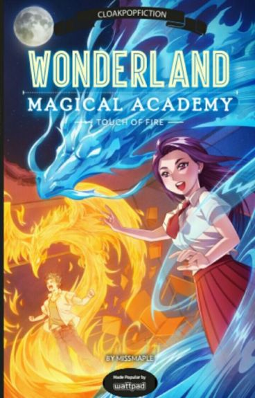 Wonderland Magical Academy: Touch of Fire (Cloak PopFiction)
