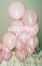 the summer of like {petekey} by miqraine