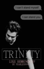 Trinity | l.h. by fearless99x