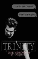 Trinity | l.h. by fearless99x