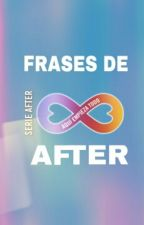 Frases De AFTER by AprilWattson