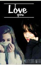 I love you by katysdreamerr