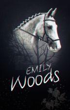 Emily Woods - mein verkorkstes Leben mit einem Springreiter. by TinaWendyToni